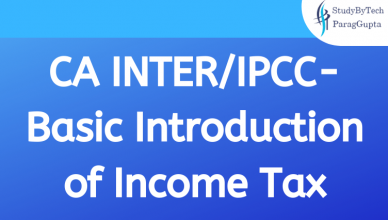 CA INTER/IPCC- Basic Introduction of Income Tax
