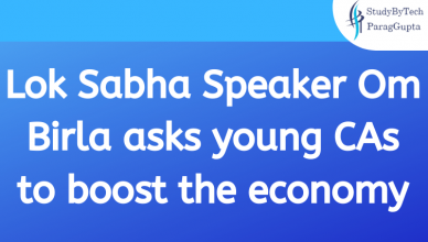 Lok Sabha Speaker Om Birla asks young CAs to boost the economy