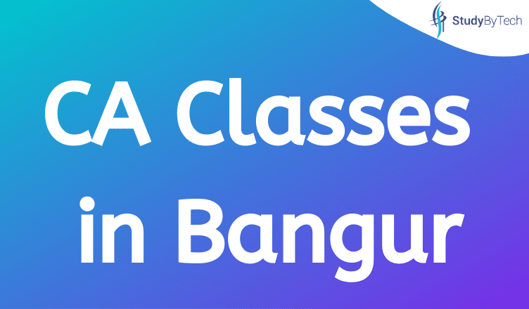CA Classes in Bangur