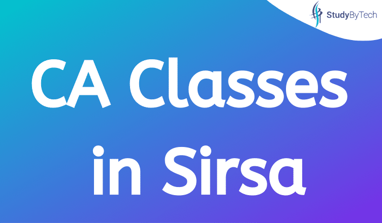 CA Classes in Sirsa