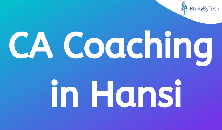 CA Coaching in Hansi