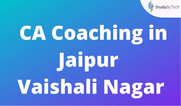 CA Coaching in Jaipur Vaishali Nagar