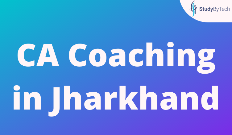 CA Coaching in Jharkhand