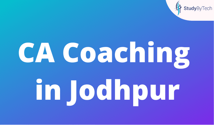 CA Coaching in Jodhpur