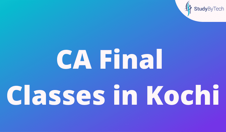 CA Final Classes in Kochi