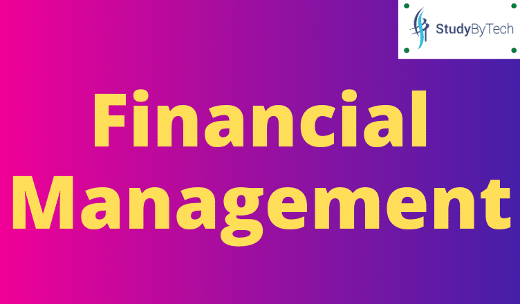 What is Financial Management ?