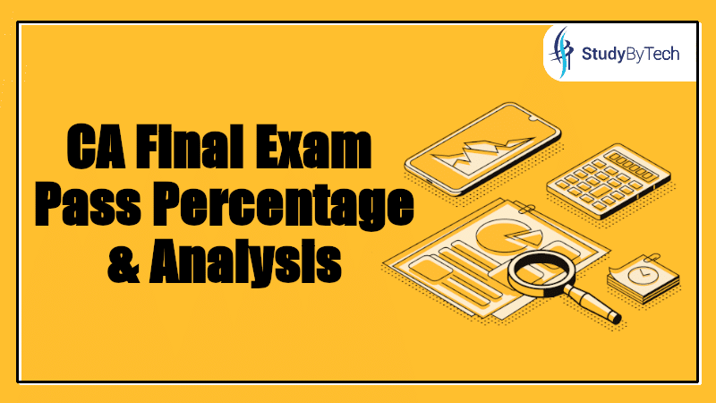 Everything  you want to know about the CA Final Pass Percentage 2020