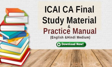 ICAI CA Final Study Material for new syllabus and old syllabus