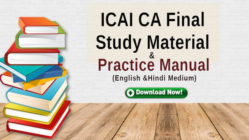 ICAI CA Final Study Material and syllabus for May 2021
