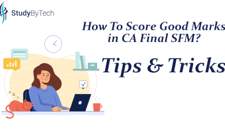 How to score good marks in CA Final SFM,Tips & Tricks