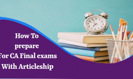 Prepare For CA Final Exams with Articleship