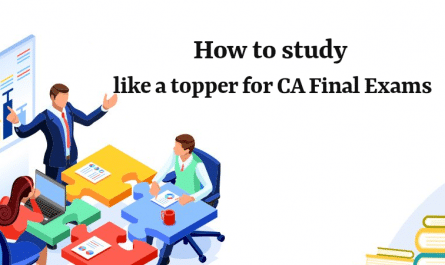 Study like a Topper for CA Final Exams