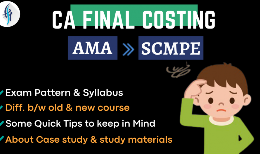 CA Final Costing Old & New Course